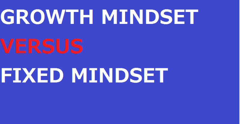 fixed mindset vs growth mindset carol dweck